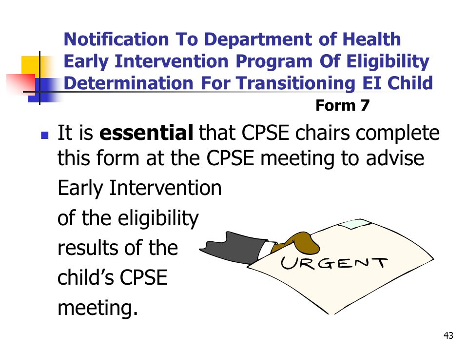 Notification To Department of Health Early Intervention Program Of Eligibility Determination For Transitioning EI Child Form 7