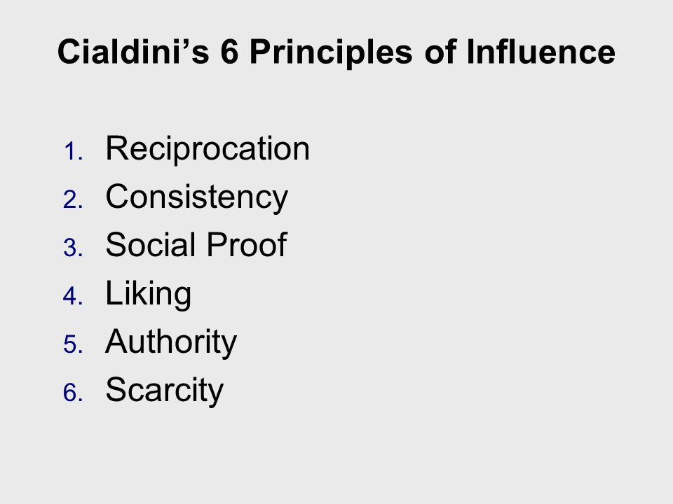Cialdini's 6 Principles of Influence