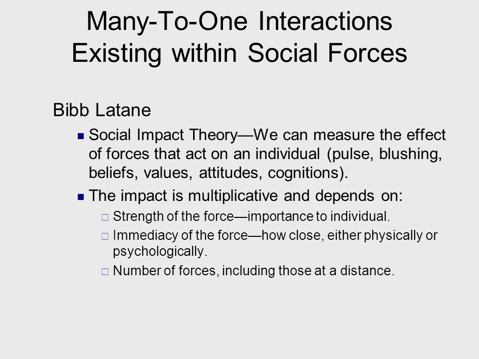 Many-To-One Interactions Existing within Social Forces