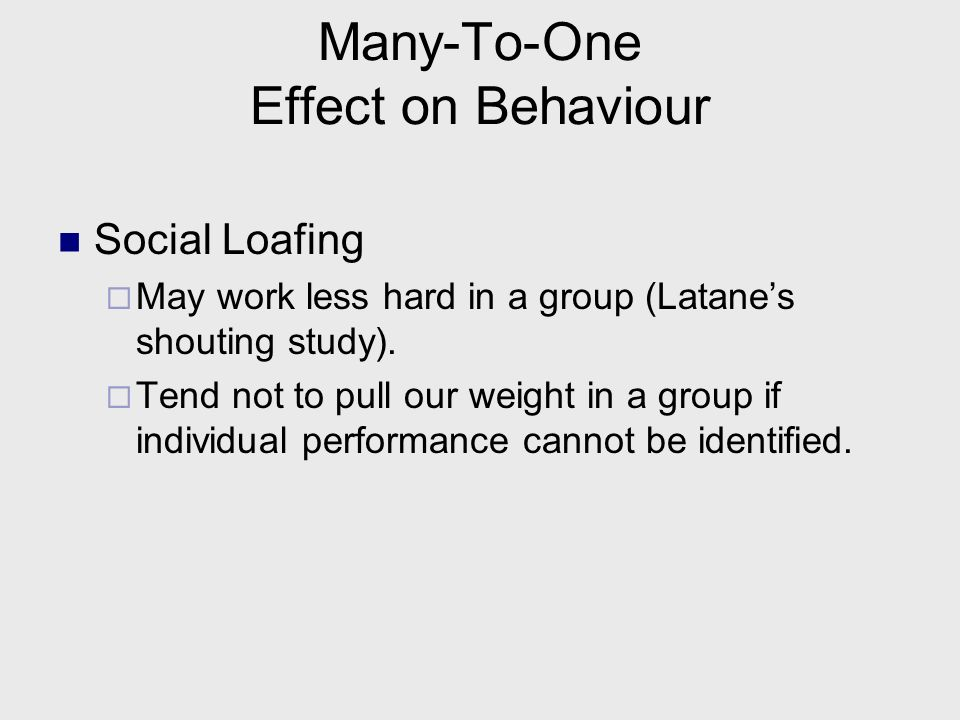 Many-To-One Effect on Behaviour