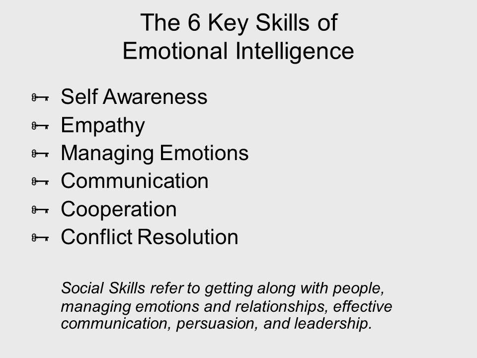 The 6 Key Skills of Emotional Intelligence