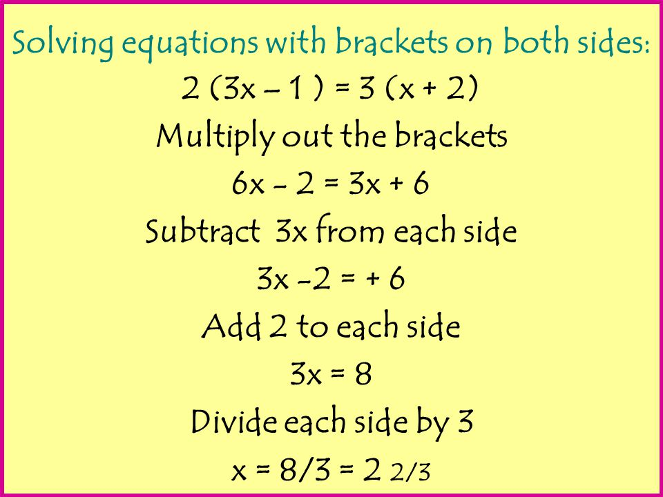 Solving equations with brackets on both sides: