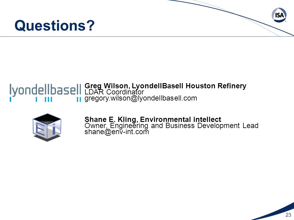 Questions Greg Wilson, LyondellBasell Houston Refinery