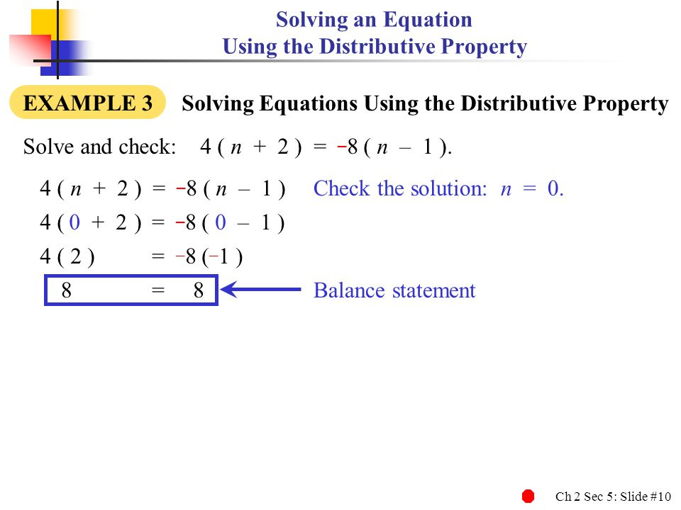 Solving an Equation Using the Distributive Property
