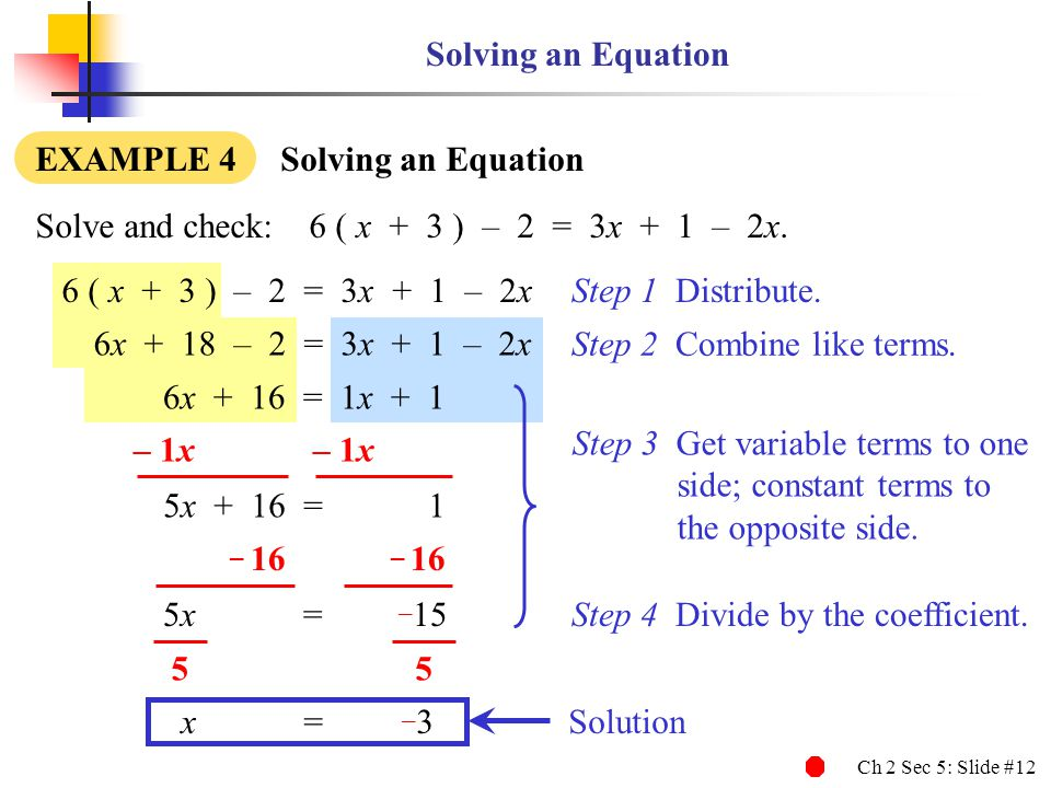 – 16 – 16 Solving an Equation EXAMPLE 4 Solving an Equation