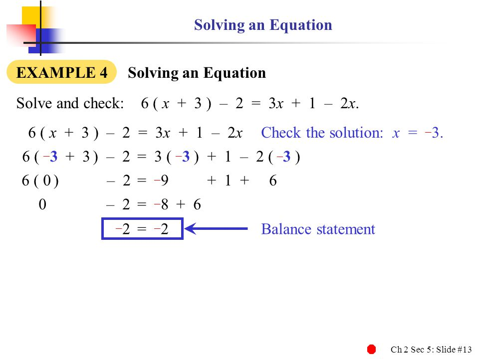 –2 Solving an Equation EXAMPLE 4 Solving an Equation