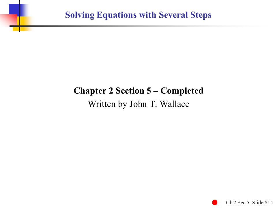 Solving Equations with Several Steps