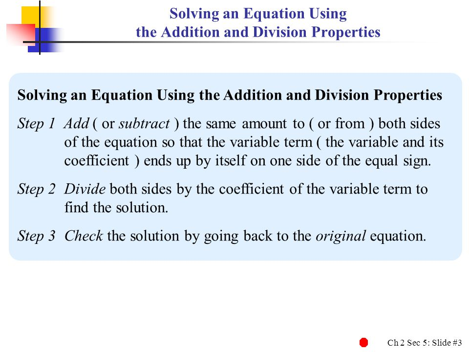 Solving an Equation Using the Addition and Division Properties