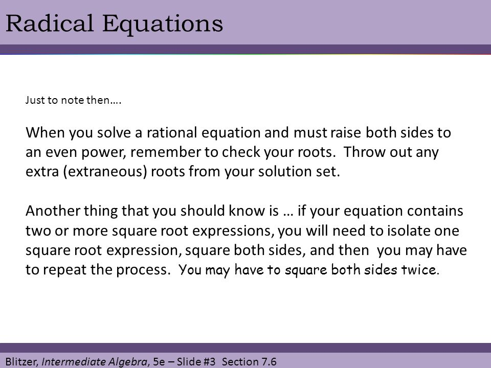 Radical Equations Just to note then….