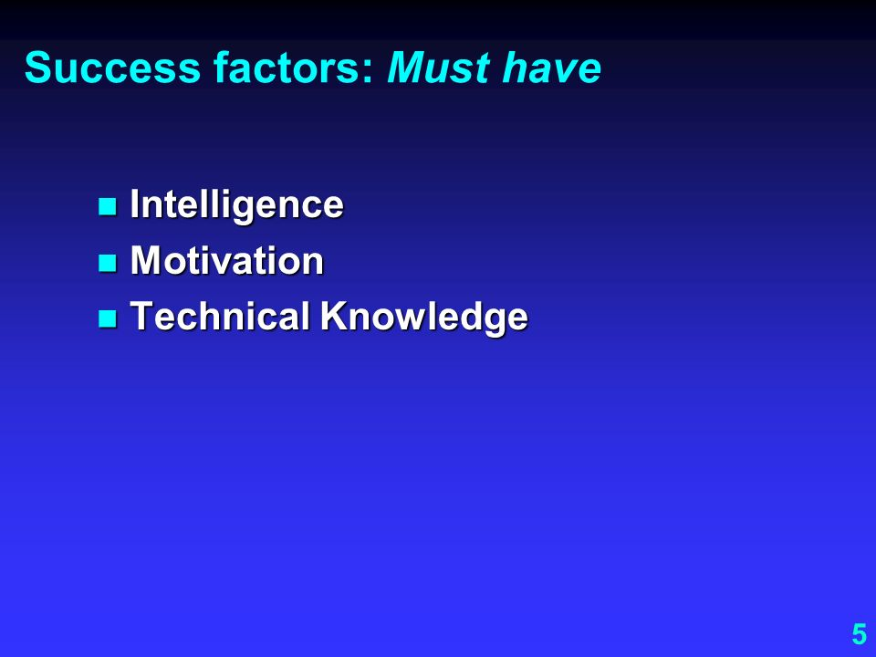 Success factors: Must have