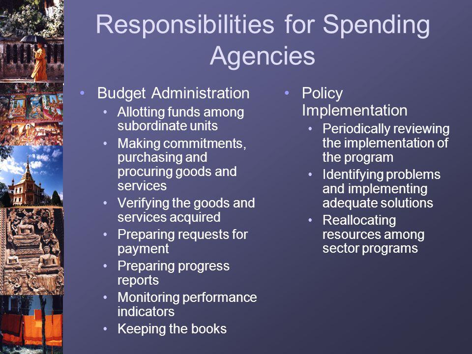 Responsibilities for Spending Agencies