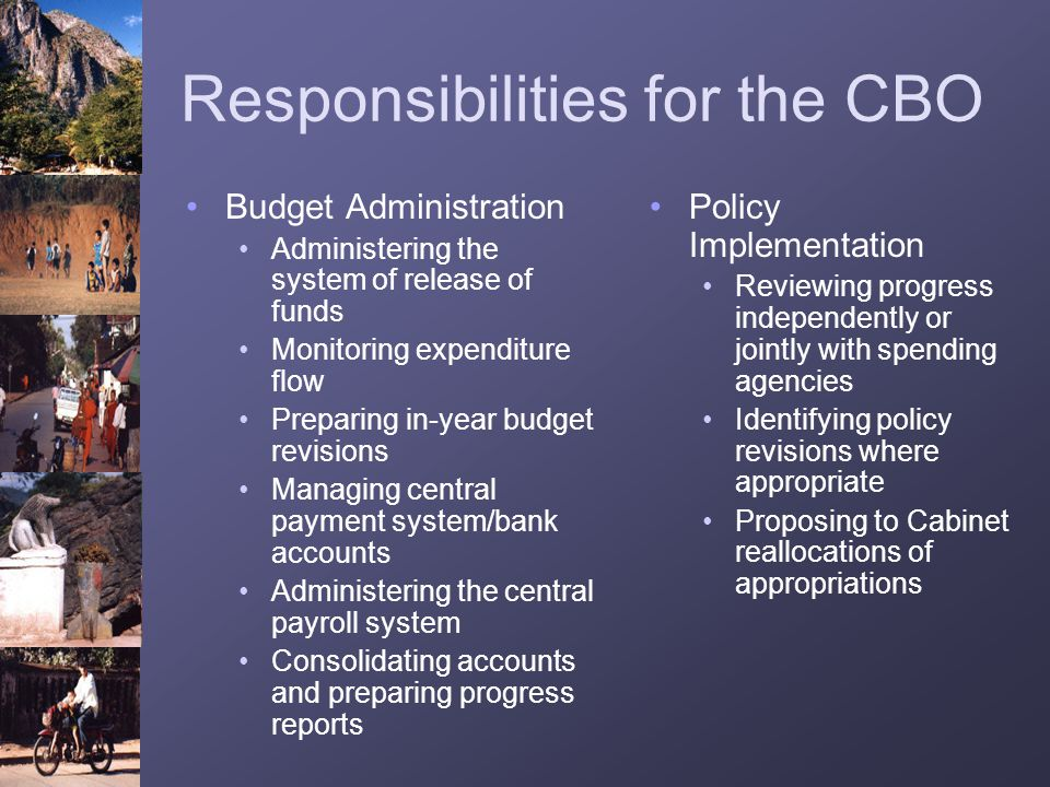 Responsibilities for the CBO