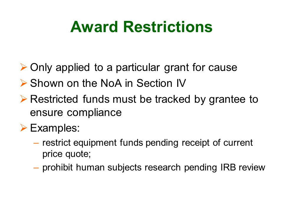 Award Restrictions Only applied to a particular grant for cause