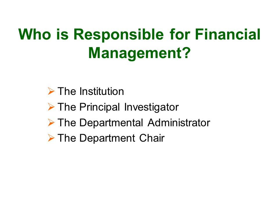 Who is Responsible for Financial Management