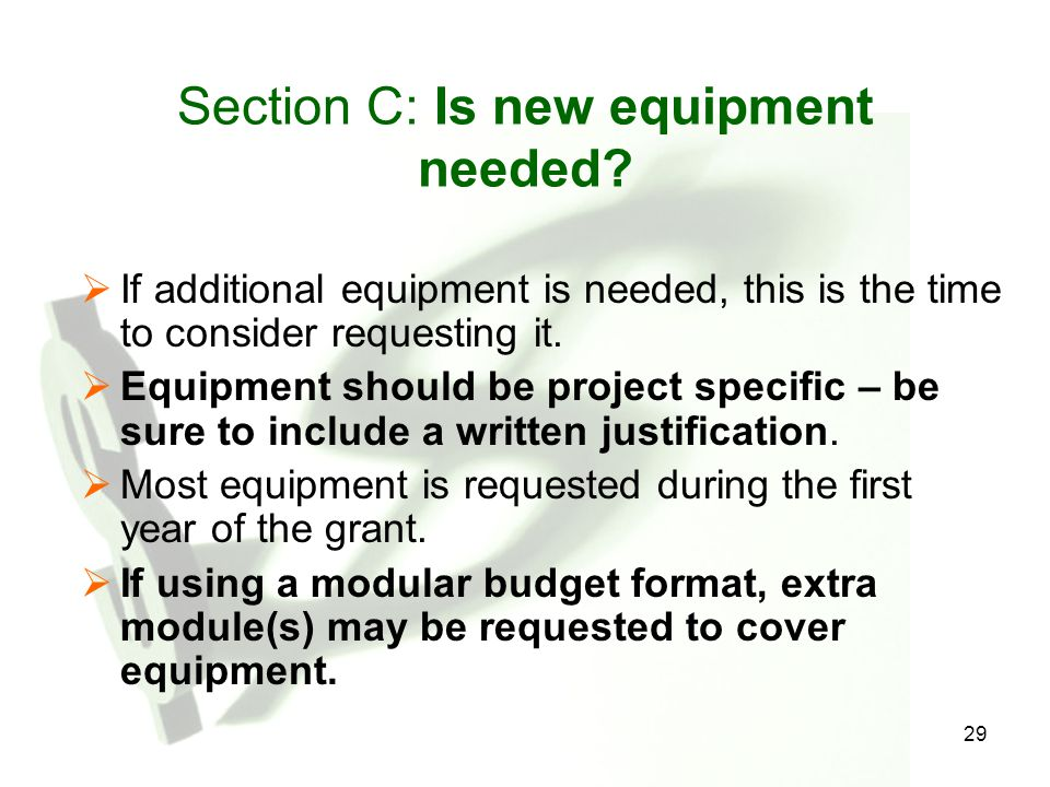 Section C: Is new equipment needed