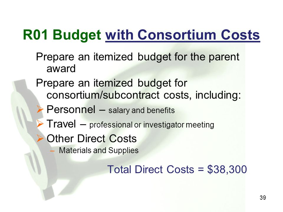 R01 Budget with Consortium Costs