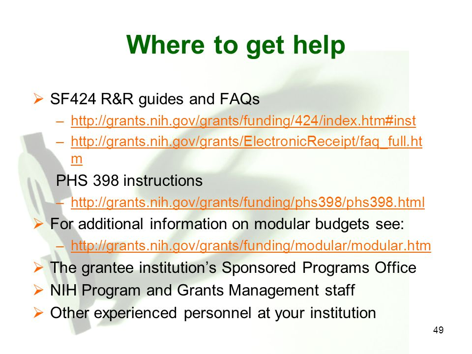 Where to get help SF424 R&R guides and FAQs PHS 398 instructions