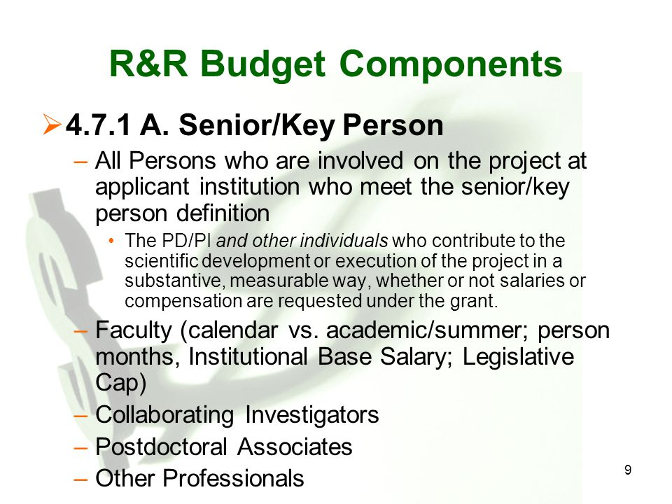 R&R Budget Components 4.7.1 A. Senior/Key Person
