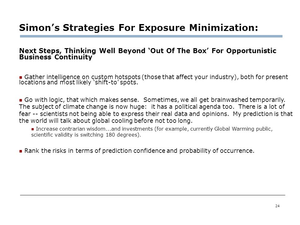 Simon's Strategies For Exposure Minimization: