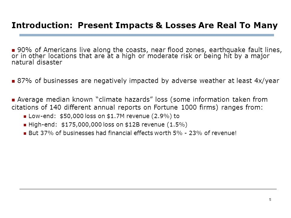 Introduction: Present Impacts & Losses Are Real To Many