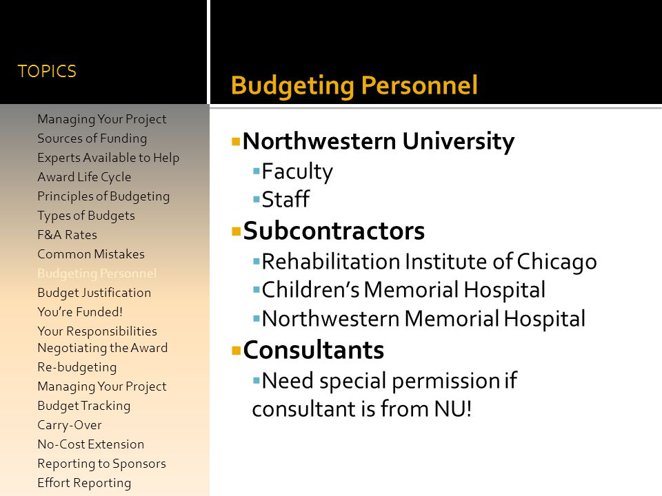 Budgeting Personnel Subcontractors Consultants Northwestern University
