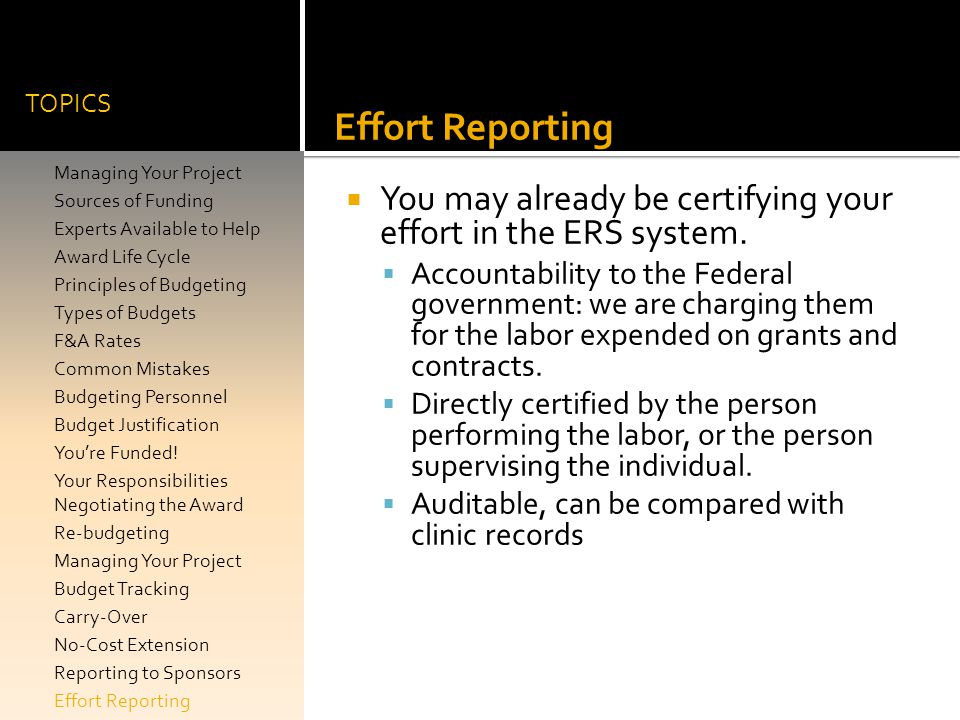 TOPICS Effort Reporting. You may already be certifying your effort in the ERS system.