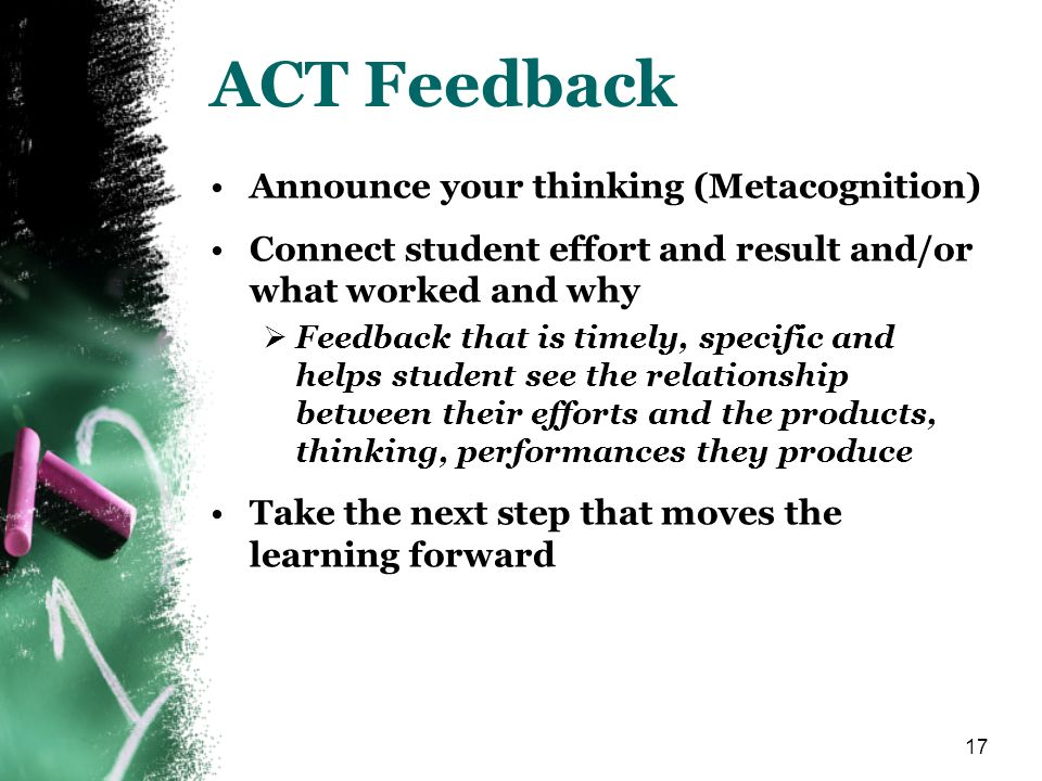 ACT Feedback Announce your thinking (Metacognition)