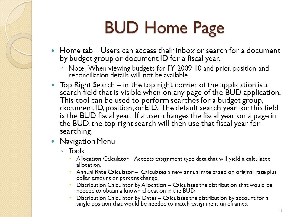 BUD Home Page Home tab – Users can access their inbox or search for a document by budget group or document ID for a fiscal year.
