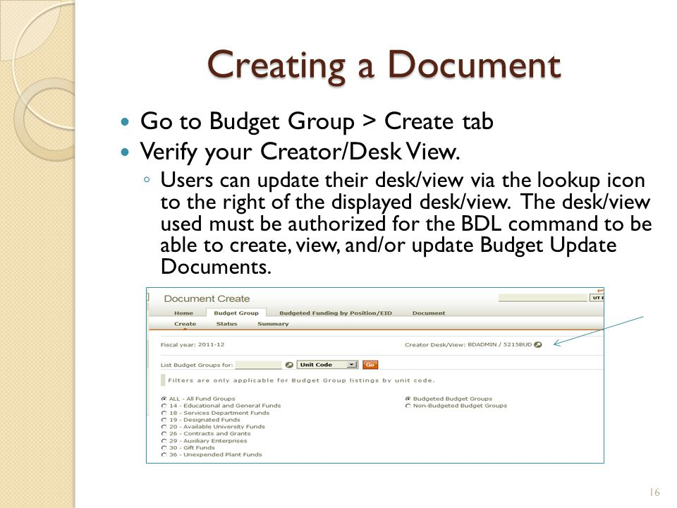 Creating a Document Go to Budget Group > Create tab