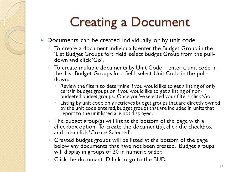Creating a Document Documents can be created individually or by unit code.