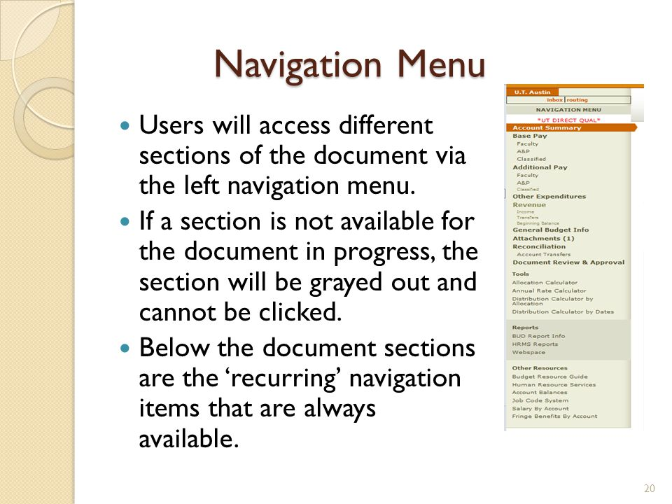 Navigation Menu Users will access different sections of the document via the left navigation menu.