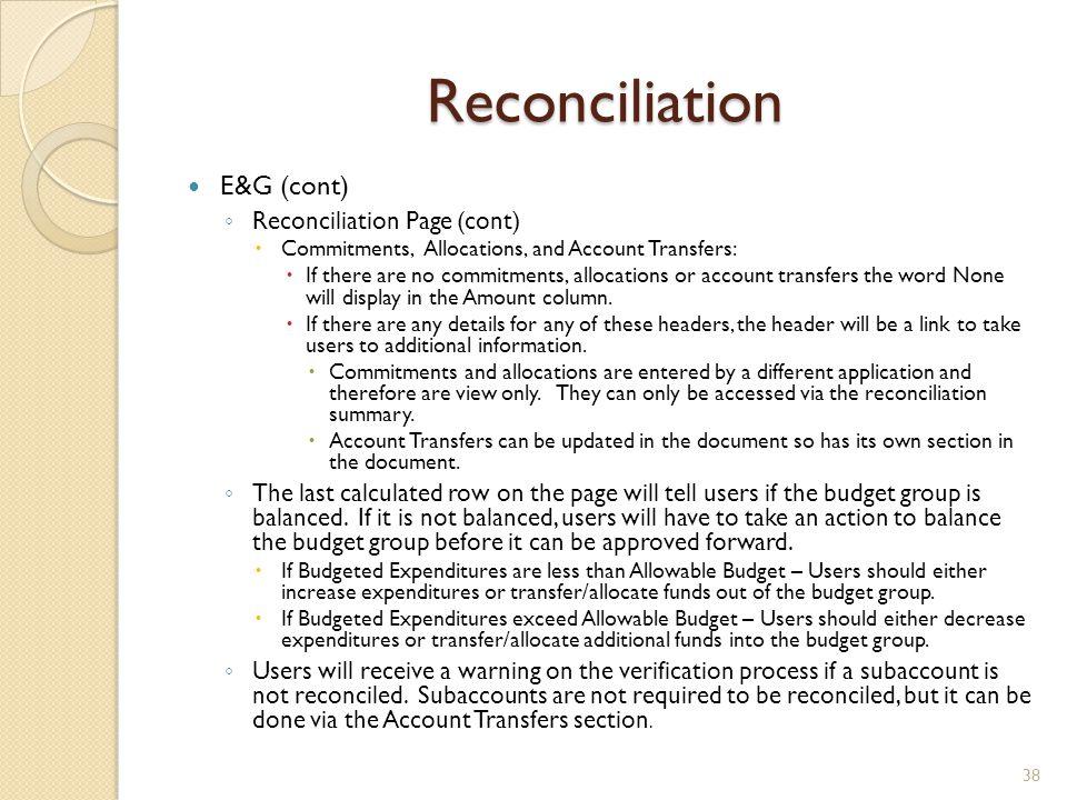 Reconciliation E&G (cont) Reconciliation Page (cont)