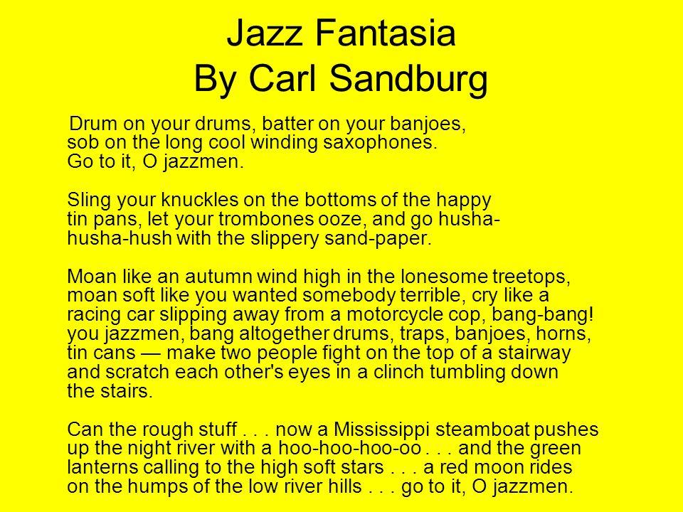 Jazz Fantasia By Carl Sandburg
