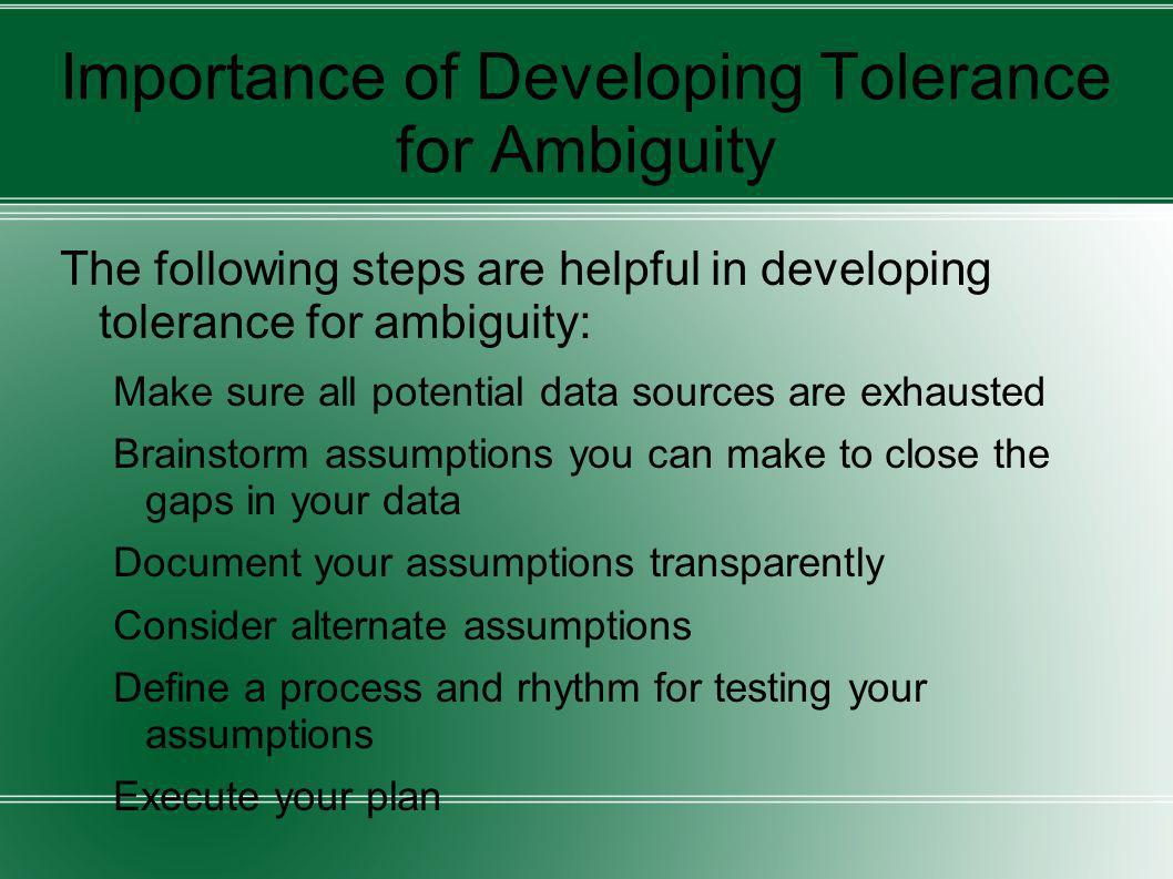Importance of Developing Tolerance for Ambiguity