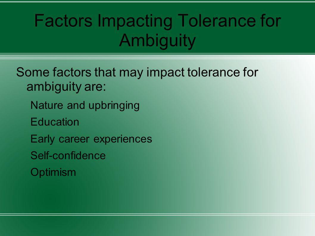 Factors Impacting Tolerance for Ambiguity