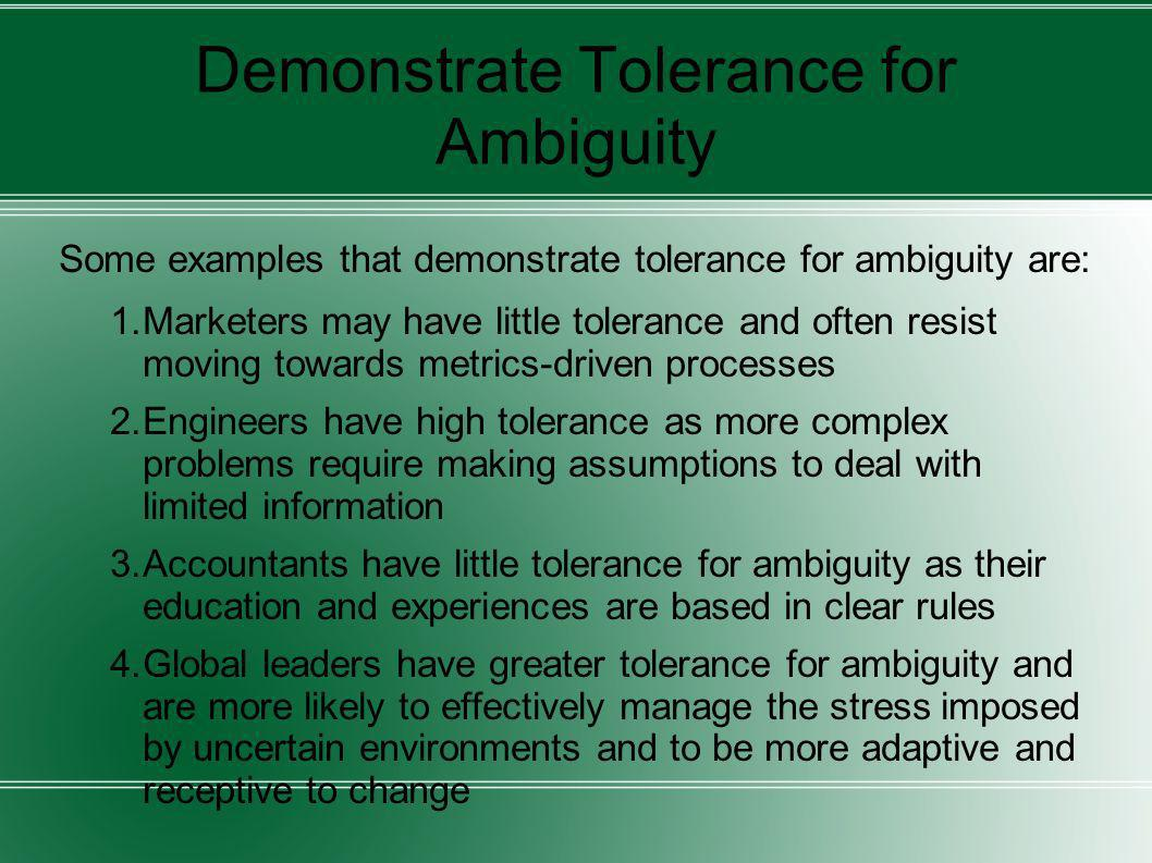 Demonstrate Tolerance for Ambiguity