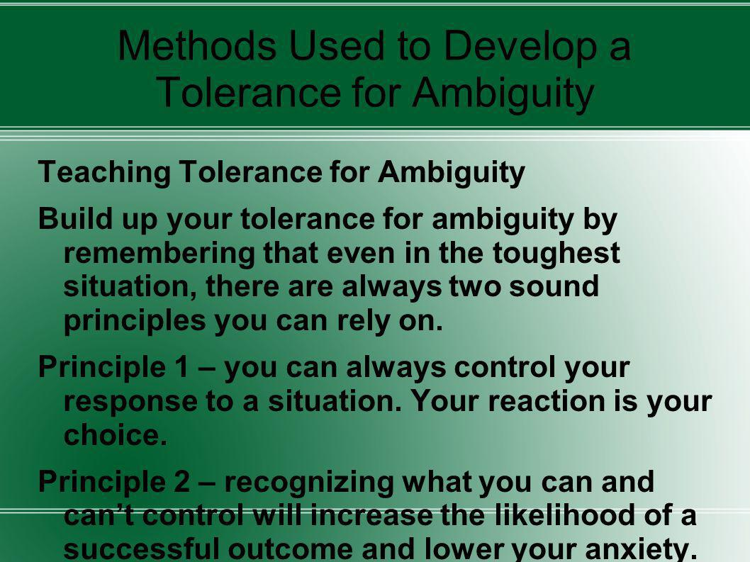 Methods Used to Develop a Tolerance for Ambiguity