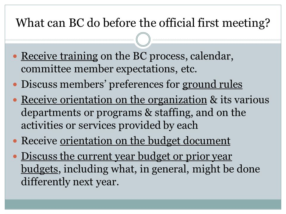 What can BC do before the official first meeting