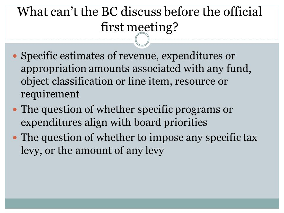What can't the BC discuss before the official first meeting