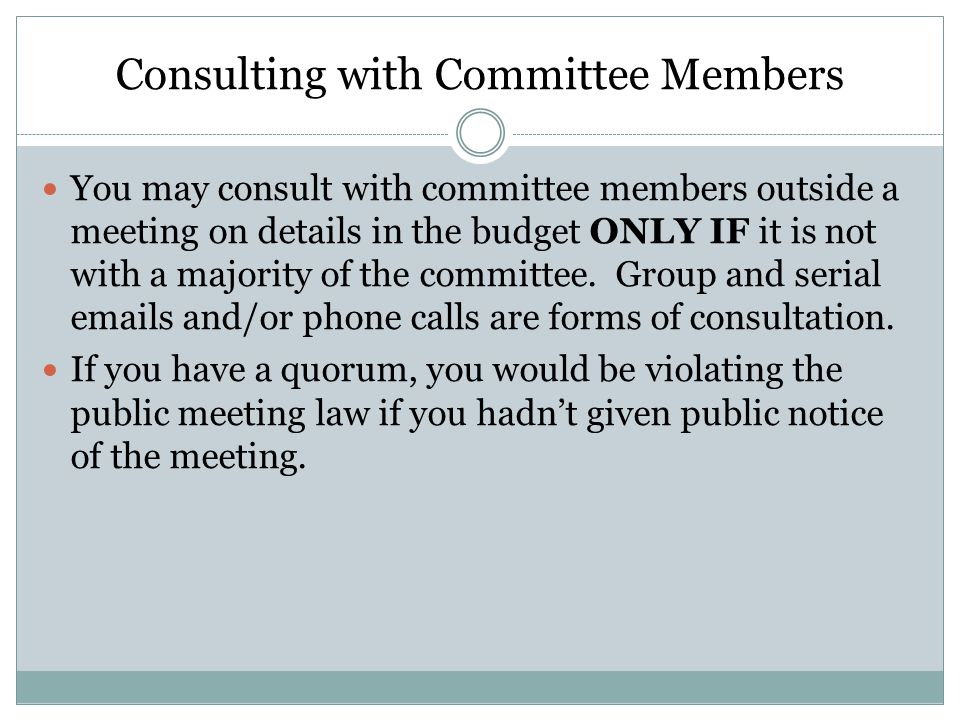 Consulting with Committee Members