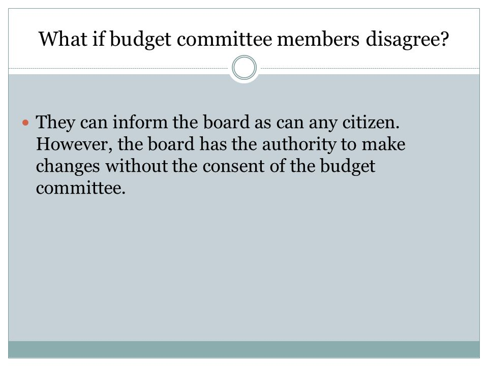 What if budget committee members disagree