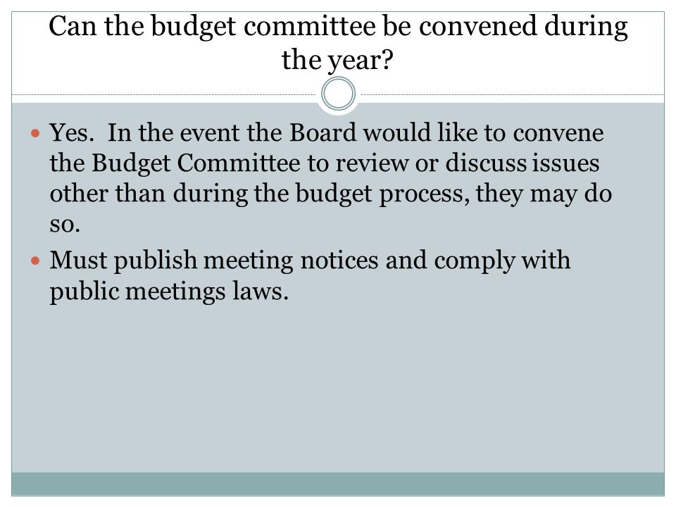 Can the budget committee be convened during the year