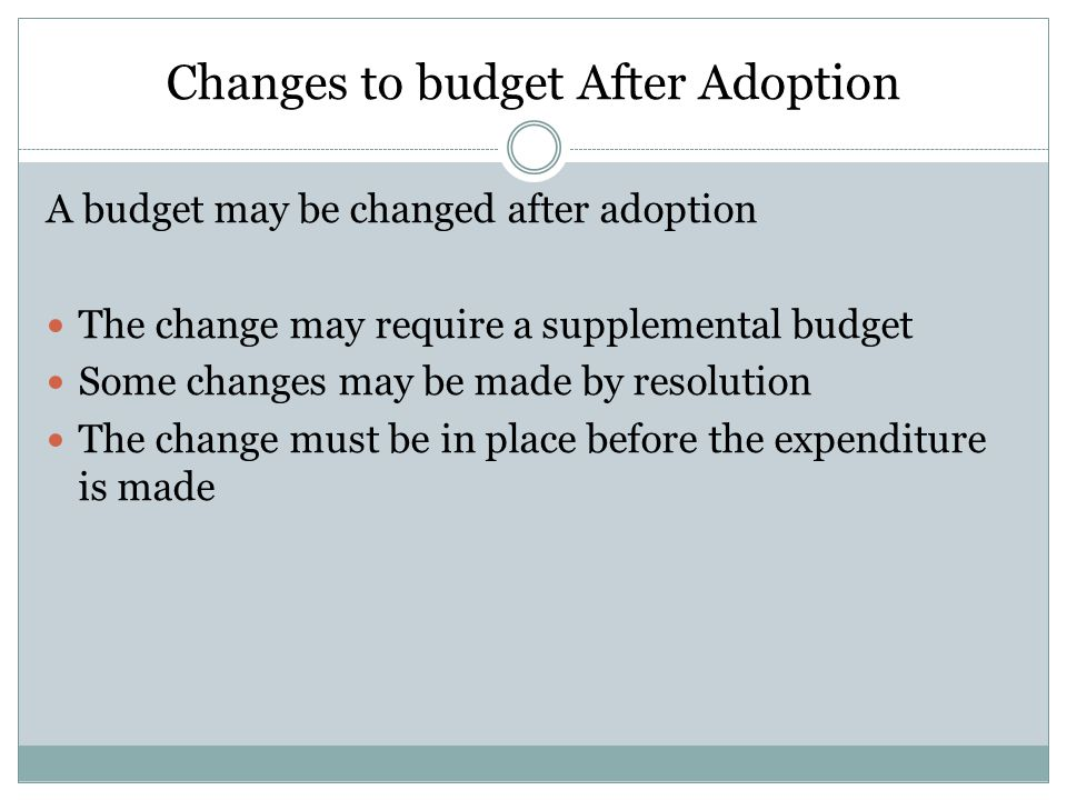 Changes to budget After Adoption
