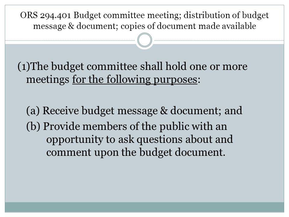 ORS Budget committee meeting; distribution of budget message & document; copies of document made available