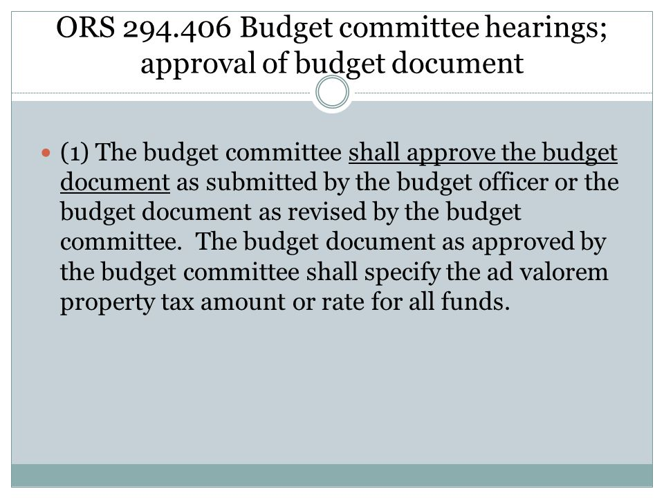 ORS 294.406 Budget committee hearings; approval of budget document