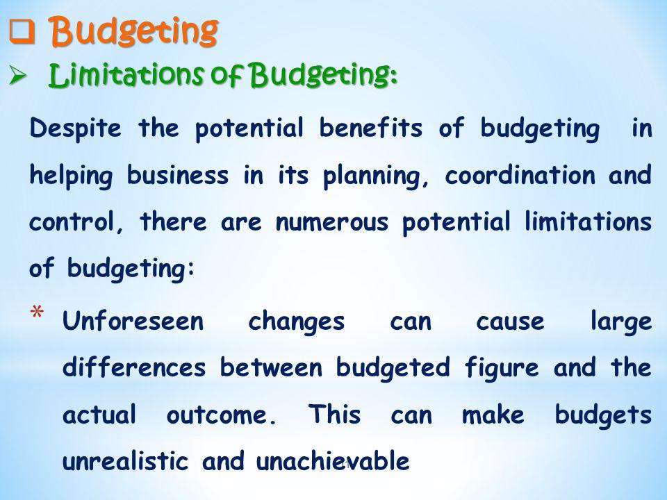 Budgeting Limitations of Budgeting: