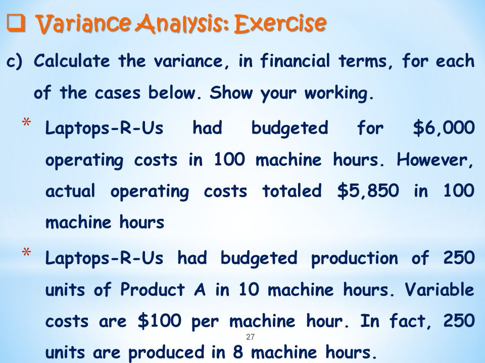 Variance Analysis: Exercise