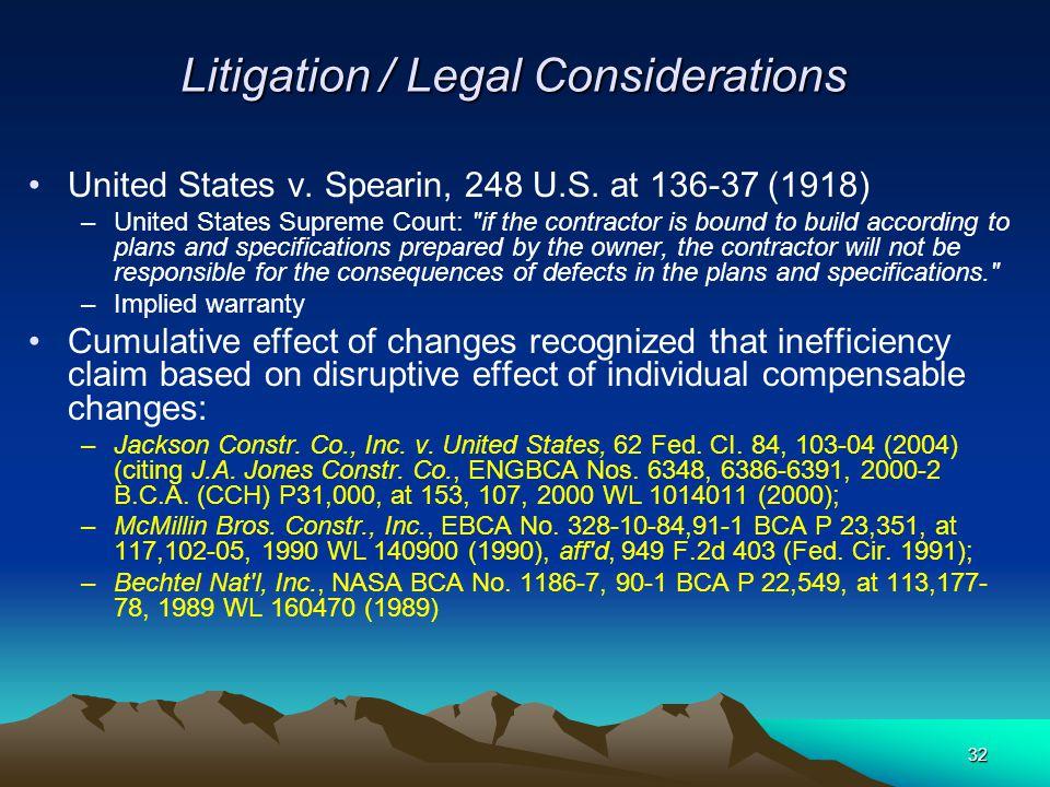 Litigation / Legal Considerations