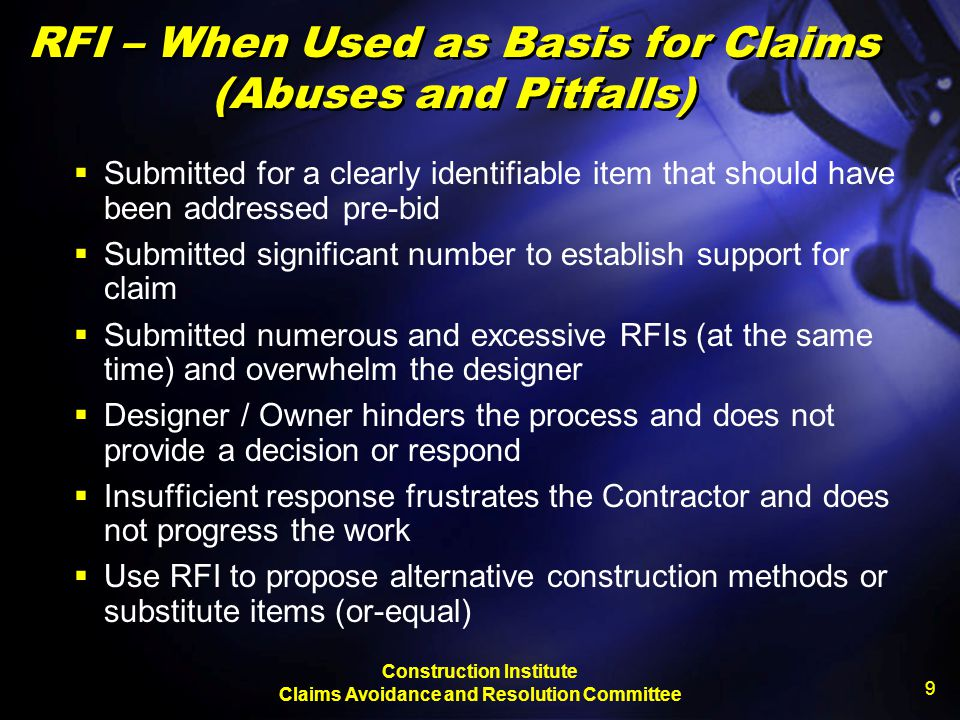 RFI – When Used as Basis for Claims (Abuses and Pitfalls)