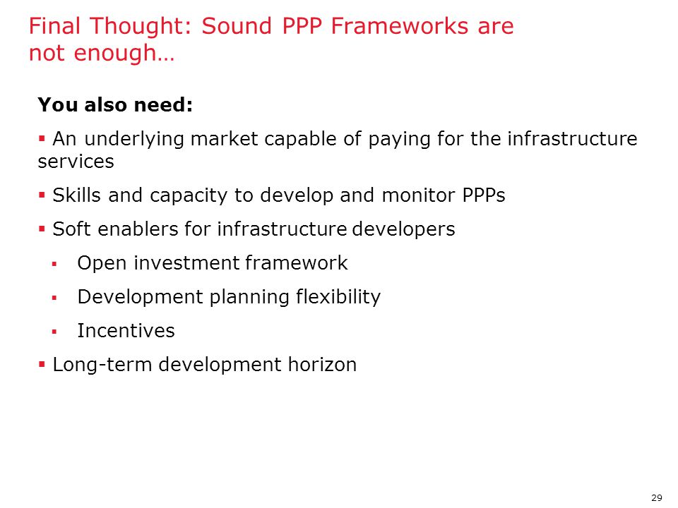 Final Thought: Sound PPP Frameworks are not enough…